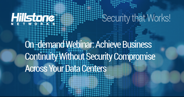 Watch Achieve Business Continuity Without Security Compromise Across Your Data Centers